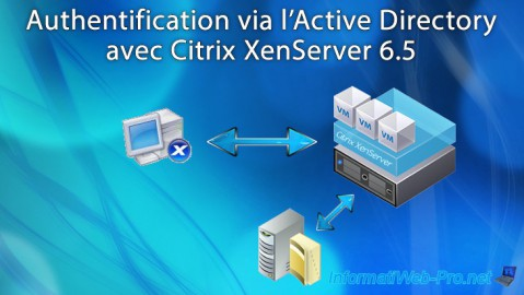 Citrix XenServer 6.5 - Authentification via l'Active Directory