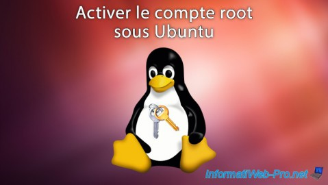 Ubuntu - Activer le compte root