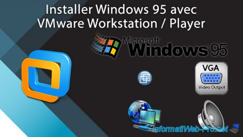 VMware Workstation / Player - Installer Windows 95